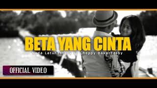 NADA LATUHARHARY Ft CHEPPY BAKARBESSY - Beta Yang Cinta (Official Video)