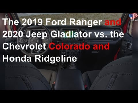 The 2019 Ford Ranger and 2020 Jeep Gladiator vs. the Chevrolet Colorado and Honda Ridgeline