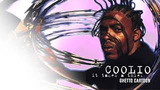 Coolio - Ghetto Cartoon