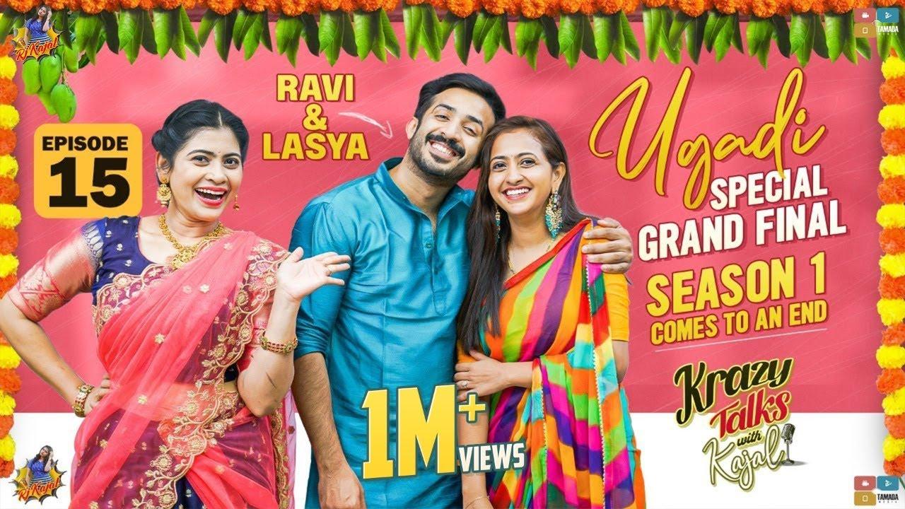 Ravi & Lasya || Ugadi Special || Krazy Talks With Kajal || Episode 15 || RJ Kajal  || Tamada Media