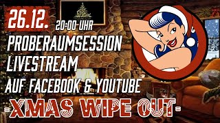 PROBERAUMSESSION XMAS WIPE OUT