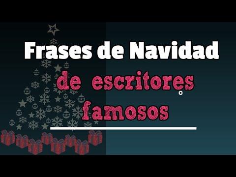 Frases De Navidad De Escritores Famosos 12 Frases Por Navidad
