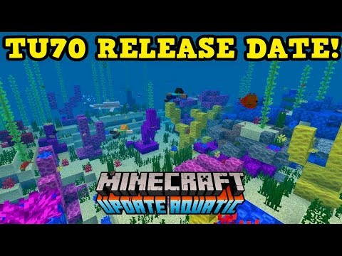 Minecraft Console TU70 AQUATIC UPDATE IS FINISHED!! thumbnail