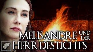 Melisandre | Herr des Lichts | Game of Thrones | Fan Theorie | Kinvara | Rote Frau