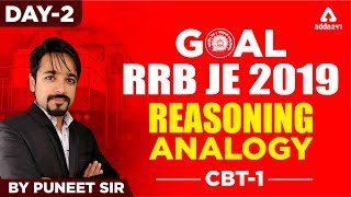 RRB JE 2019 CBT 1 | REASONING | ANALOGY | Day 2 | PUNEET SIR