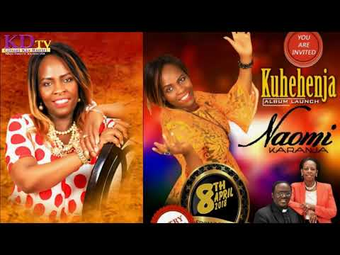 Kuhehenja Album Launch - Naomi Karanja