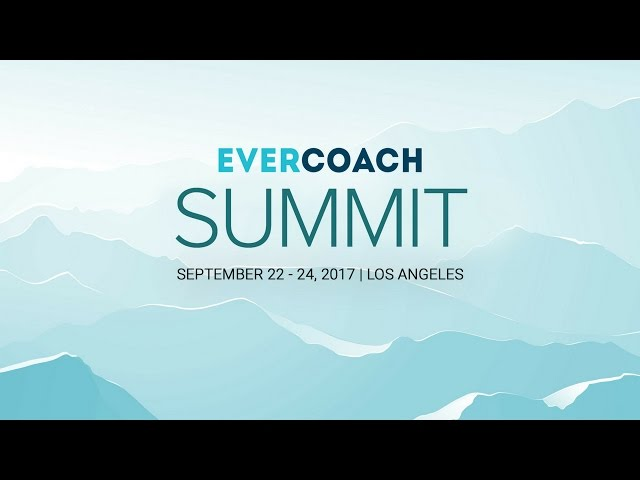 What People Have To Say about the Evercoach Summit 2016