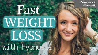 LOSE WEIGHT FAST ★ Quick Weight Loss ★ Progressive Hypnosis