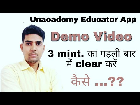 How to complete Demo video for unacademy Educator app || Unacademy Educator || demo video by sknayak