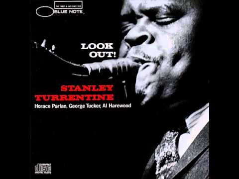 Stanley Turrentine - Minor Chant
