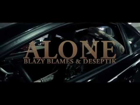Alone | BlazyBlames ft. Deseptik