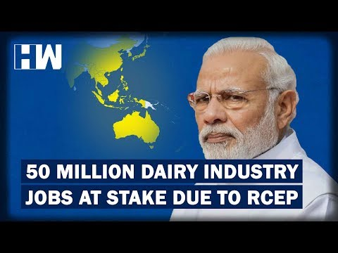 RCEP: For India's Dairy And Agriculture Industry Free Trade Agreement Would Mean 'Mass Unemployment'