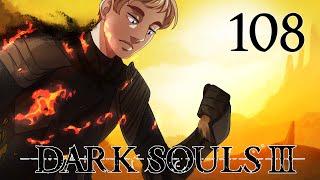 Dark Souls III Playthrough Part 108 - Dark and Familiar