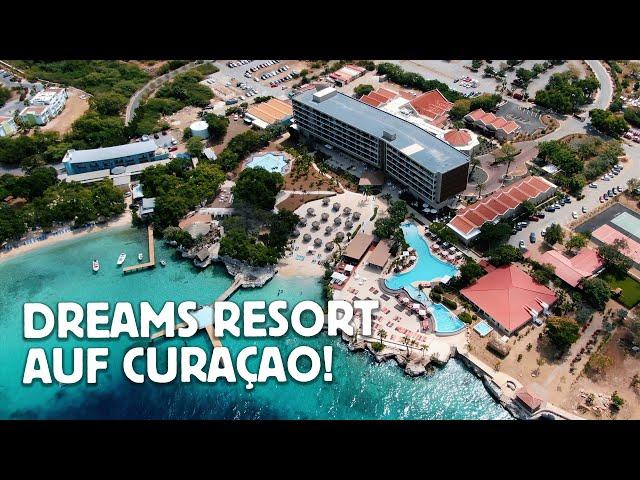ALL DEINE TRÄUME WERDEN WAHR IM DREAMS RESORT AUF CURAÇAO!
