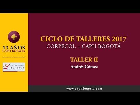 CICLO DE TALLERES 2017 | CORPECOL | CAPH BOGOTÁ | TALLER 2
