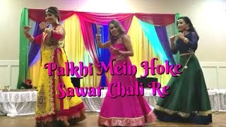 Palkhi Mein Hoke Sawar Chali Re | Bollywood Sangeet Performance | April 2017