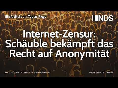 Internet-Zensur: Schäuble bekämpft das Recht auf Anonymität   Tobias Riegel   NachDenkSeiten-Podcast