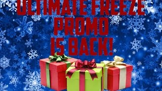ULTIMATE FREEZE PROMO IS BACK! MOUNTAINS OF GIFTS! Thumbnail