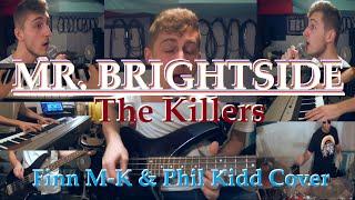 Mr. Brightside (The Killers) | Finn M-K & Phil Kidd Cover