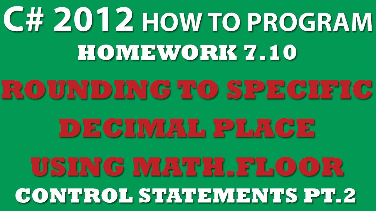 Worksheet 7 10 Decimal 7 10 c rounding to a specific decimal place with math floor and while loops
