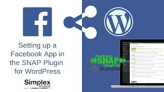 Setting up a Facebook App in the SNAP Social Networks Auto Poster SNAP Plugin for WordPress