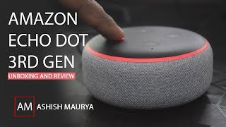 All-new Echo Dot (3rd Gen) - Smart speaker with Alexa | UNBOXING & REVIEW IN HINDI
