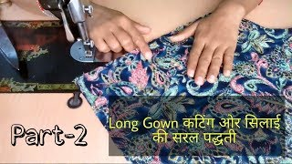 simple way to make a long gown with cutting ✂ and stichhin#part 2