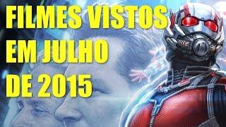 Filmes vistos em Julho de 2015
