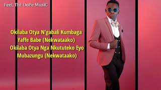 Download John Blaq - Nekwataako (Lyrics)