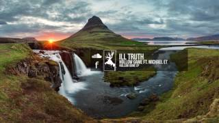 Video Ill Truth - Hollow Game (feat. Michael ET) download MP3, 3GP, MP4, WEBM, AVI, FLV April 2018
