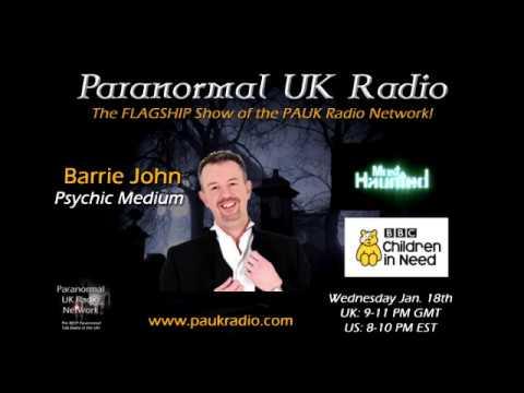 Paranormal UK Radio Show -  Psychic Medium Barrie John