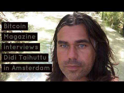 Bitcoin Magazine Interviews Didi Taihuttu Of The Bitcoin Family