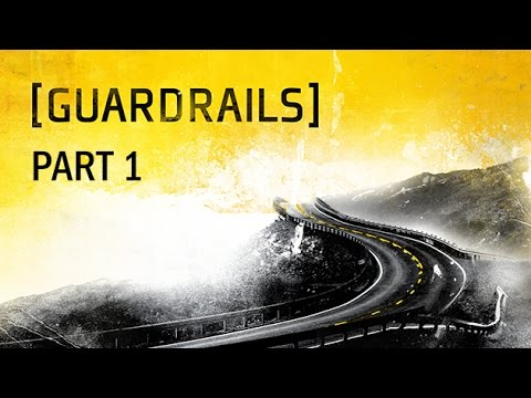 Guardrails ( Part 1 ) Why can't we be Friends -DVK