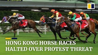 Hong Kong horse races halted over protest threat