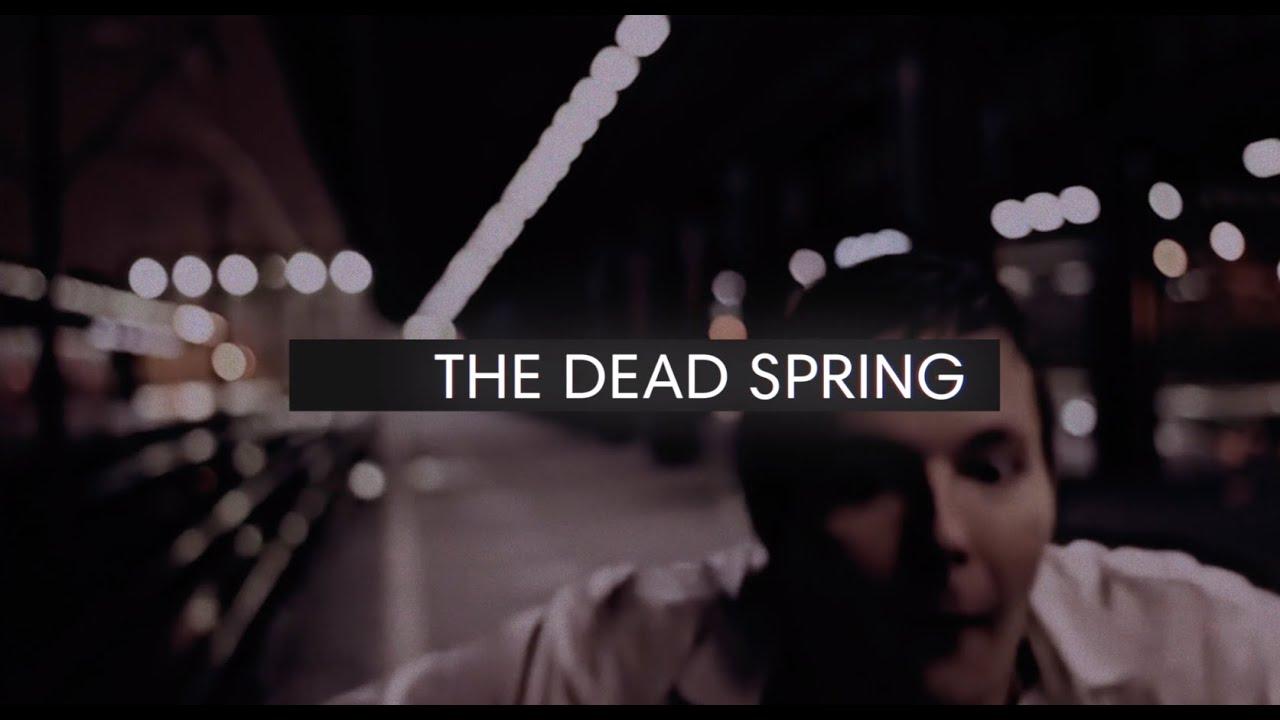 Dead Spring / Мёртвая весна (trailer)