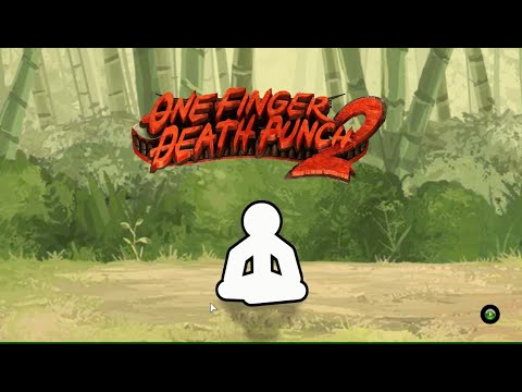 One Finger Death Punch 2 (I SWEAR I'M AWESOME AT THIS) |