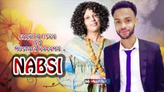 Somali Music Nabsi Song by ☆Farxiya Fiska iyo Mustafa Karaama☆