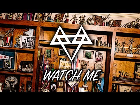 NEFFEX - Watch Me 🏆 [Copyright Free]