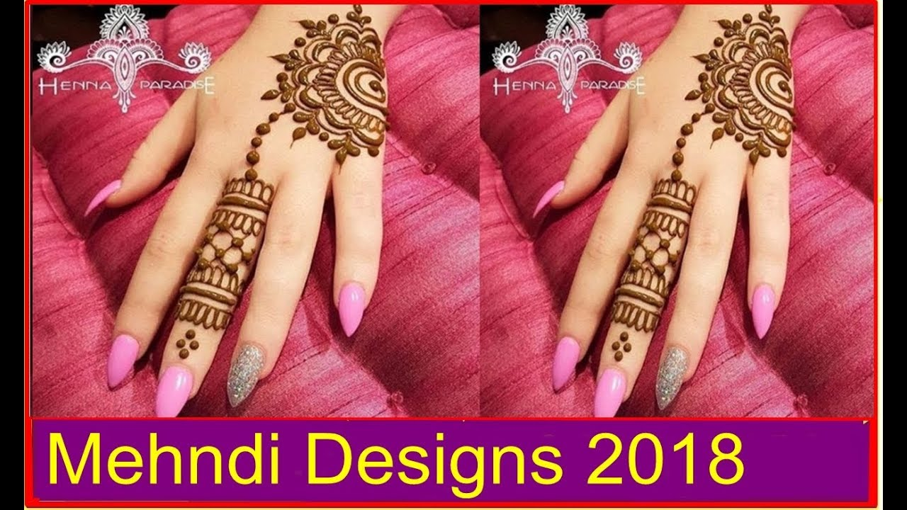 Top Beautiful And Simple Mehndi Designs For Girls 2018 Our Glamor
