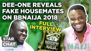 BBNaija 2018: Dee-One reveals the fake housemates (Exclusive Interview) | Star Chat - Legit TV