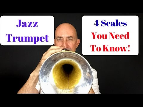 Jazz Trumpet, 4 Scales You Need To Know!