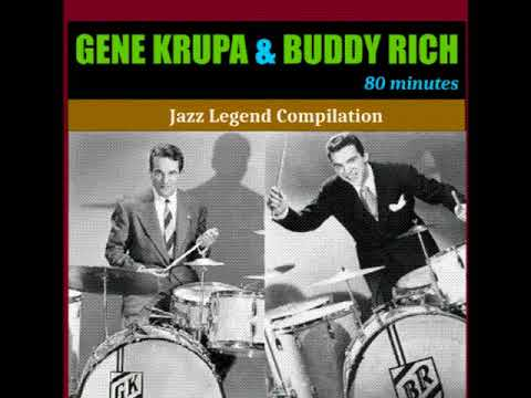 Gene Krupa and Buddy Rich 80 Minutes
