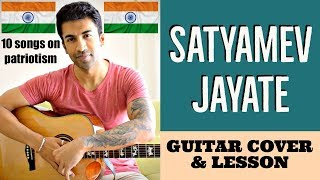 10 Songs on Patriotism   Satyamev Jayate   Guitar Cover + Lesson