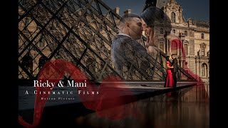 Crown // Ricky  Mani // Wedding Highlights 2019 // Paris // Cinematic Films Inc. // Toronto