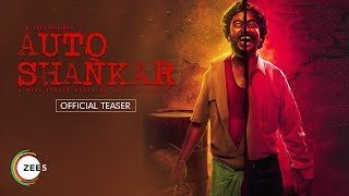Auto Shankar | Official Teaser | Sarath Appani | A ZEE5 Original | Streaming Now On ZEE5