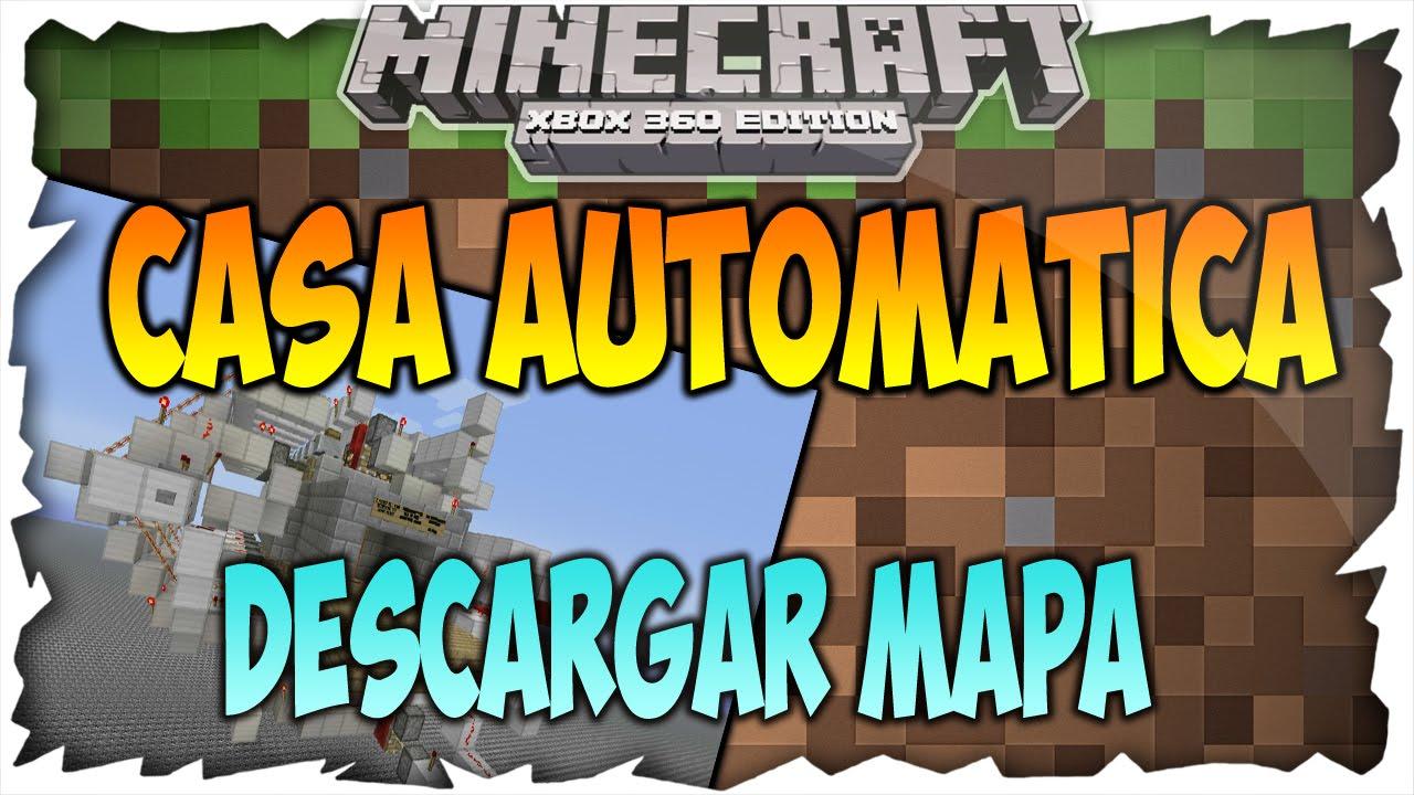 Casa Automatica Descargar Mapa Minecraft Xbox 360