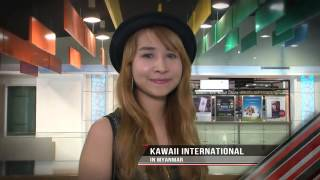 Kawaii International in Myanmar on NHK World (ch 547) this June 2014