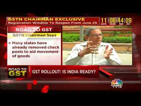 GSTN Chairman On Rollout Preparedness
