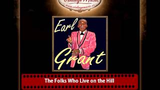 Earl Grant – The Folks Who Live on the Hill