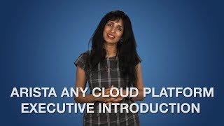 Arista Any Cloud Platform Executive Introduction